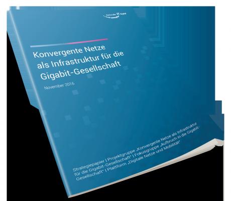 Konvergente Netze als Infrastruktur für die Gigabit-Gesellschaft