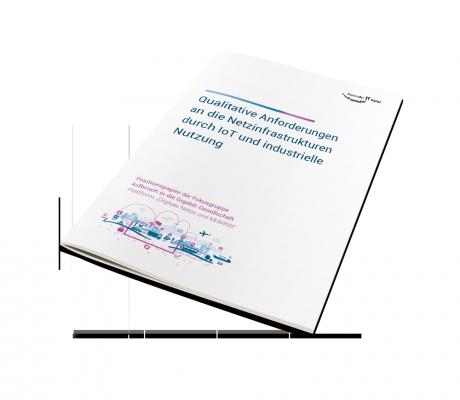 Qualitative Anforderungen an die Netzinfra strukturen durch IoT und industrielle Nutzung