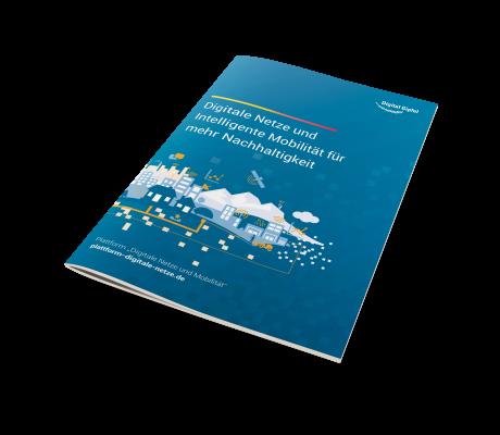 Digitale Netze und Intelligente Mobilität für mehr Nachhaltigkeit